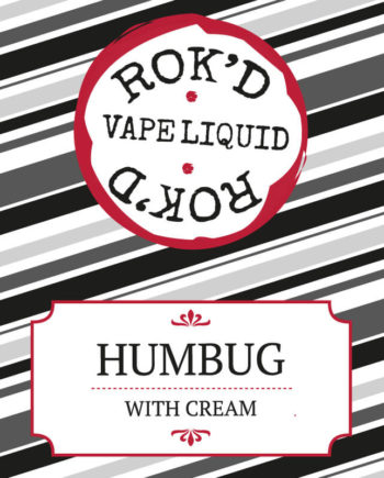 Humbug with Cream by Rok'd Vape Liquid