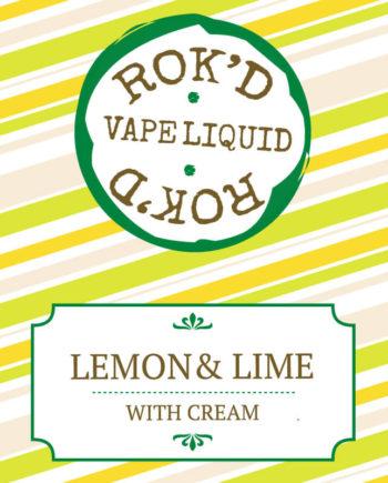 Lemon and Lime with Cream by Rok'd Vape Liquid